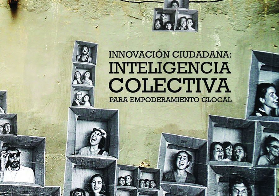 innovacion ciudadana: inteligencia colectiva, un libro de empodera.org